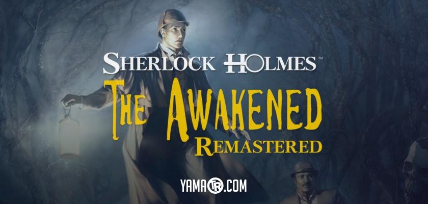 Sherlock Holmes The Awakened Remastered